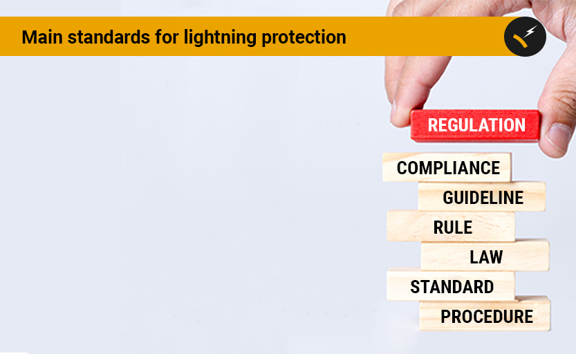 Main standards for lightning protection