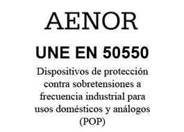Publicación de la norma UNE-EN 50550 – Dispositivos de protección contra sobretensiones a frecuencia industrial para usos domésticos y análogos (POP)