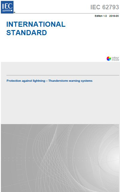 Publication de la nouvelle norme sur les Systèmes d'Alerte aux Orages: IEC 62793