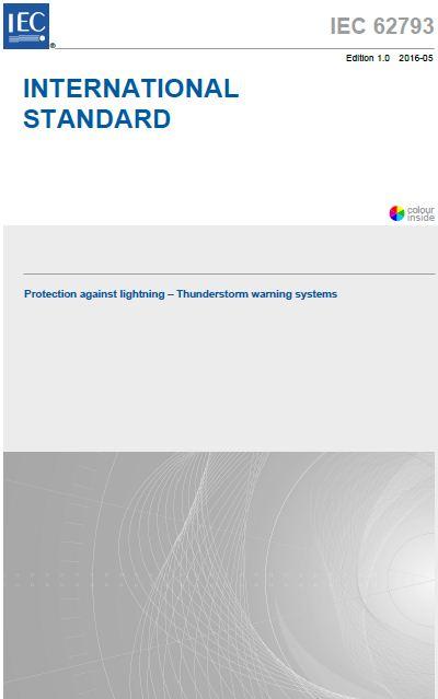 Publicada la nueva normativa de Sistemas de Aviso de Tormenta: IEC 62793