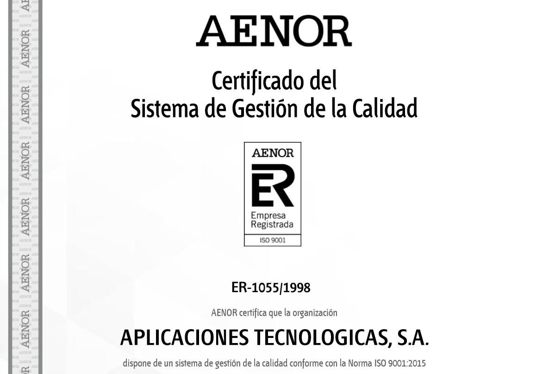 Aplicaciones Tecnológicas recertifie son Système de Management de la Qualité selon la nouvelle norme UNE-EN ISO 9001:2015