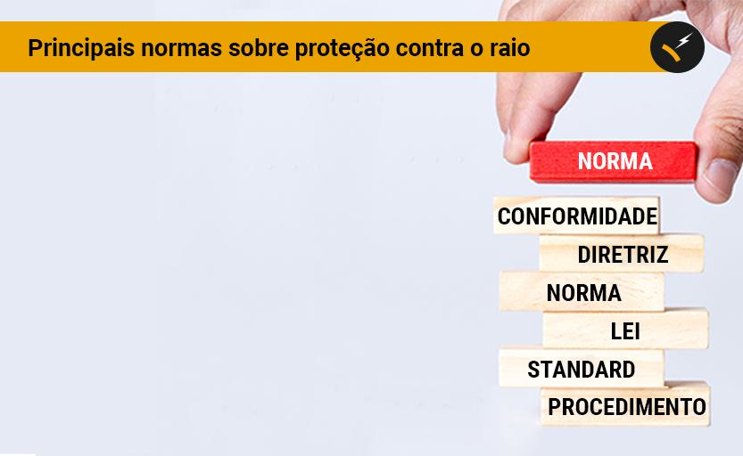 Principais normas sobre proteção contra o raio