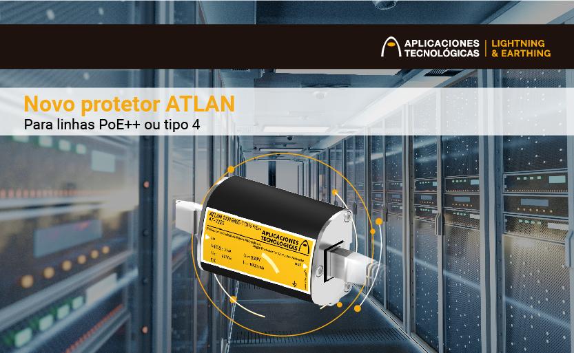 Aplicaciones Tecnológicas lança ao mercado um novo protetor ATLAN para linhas PoE++ ou tipo 4