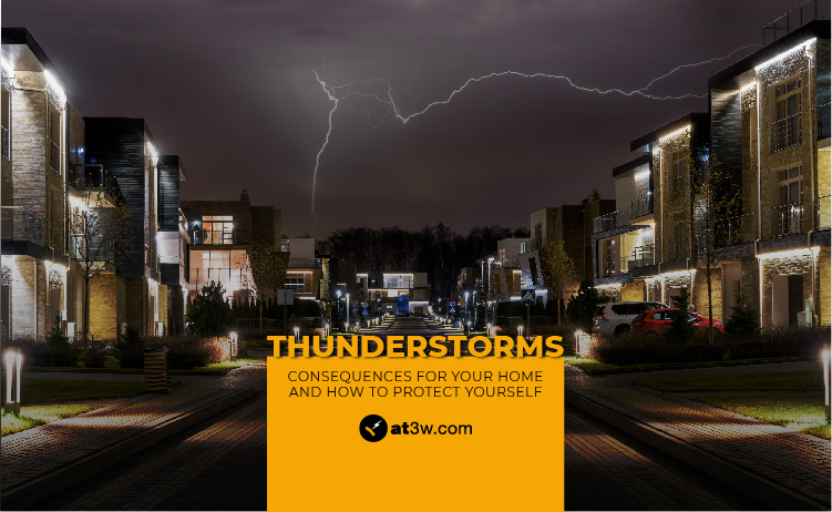 Thunderstorms: Consequences for your home