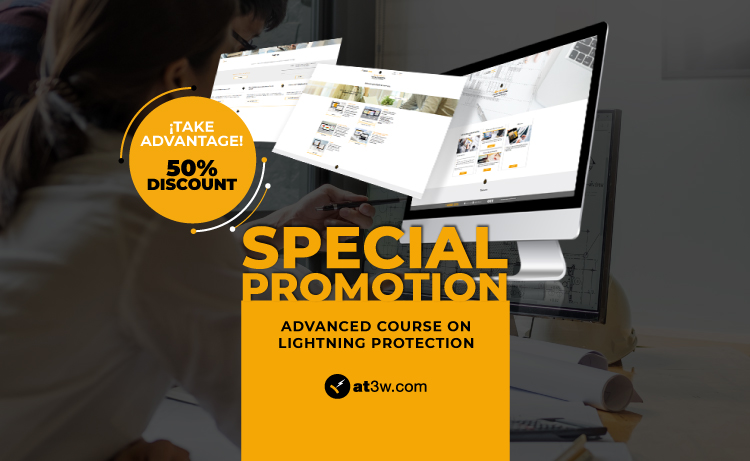Take advantage of the 50% discount for the Online Training for Lightning Protection Projects!