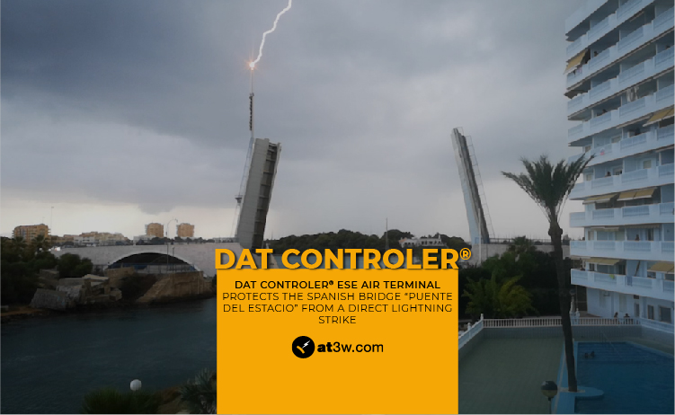 "Aplicaciones Tecnológicas´ DAT CONTROLER ESE air terminal protects the Spanish bridge ""Puente del Estacio"" from a direct lightning strike."