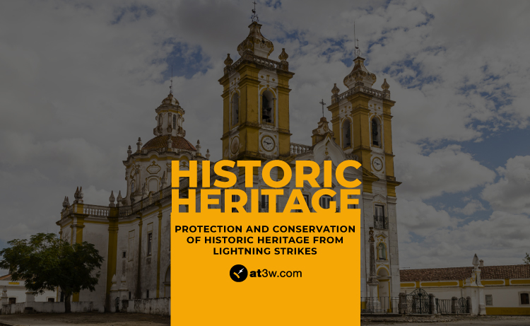 Protection and conservation of historic heritage from lightning strikes