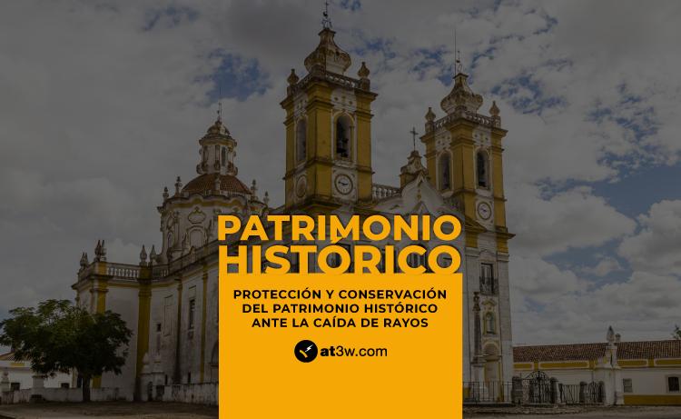 protección del patrimonio histórico de la caída de rayo