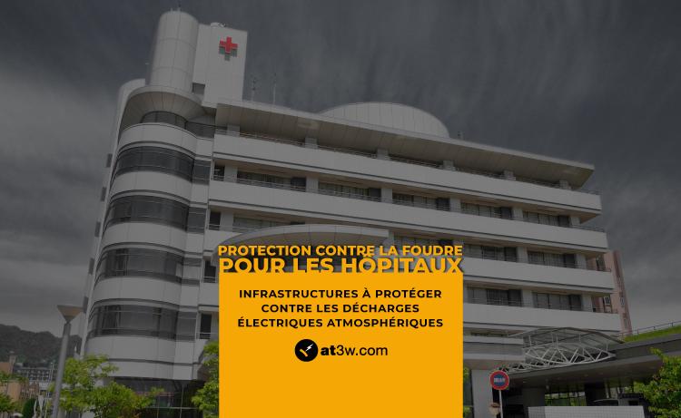 La protection contre la foudre pour les hôpitaux _Aplicaciones Tecnológicas