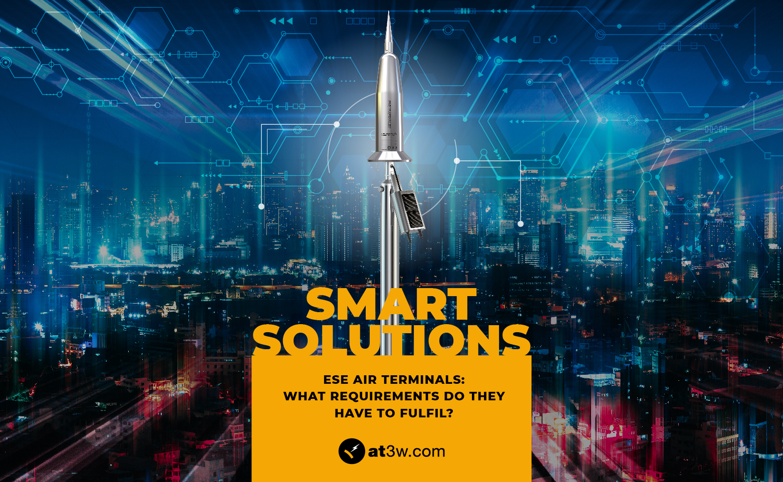 Lightning rods Early Streamer Emission air terminal smart solutions iot